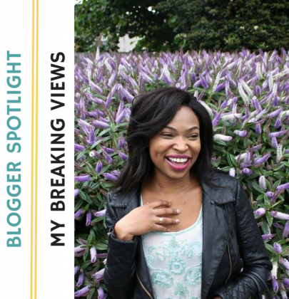 Blogger Spotlight: Adebola of MyBreakingViews| Black British Bloggers