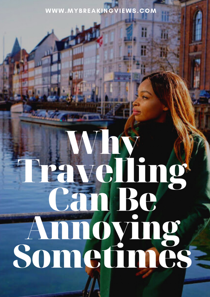 Things I Hate About Travelling