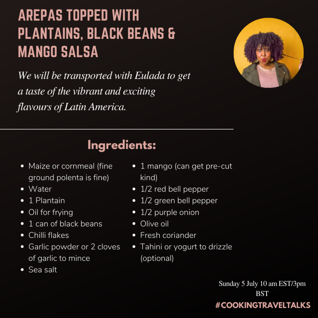 #CookingTravelTalks: How to Make Arepas with Black Beans and Mango Salsa